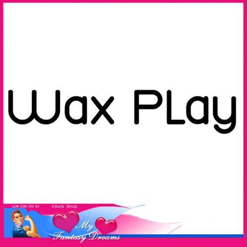 Wax Play