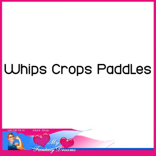 Whip - Crops - Paddles
